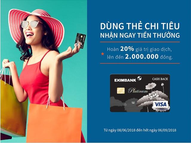"""""""Dùng thẻ chi tiêu, nhận ngay tiền thưởng"""" cùng thẻ tín dụng Eximbank – Visa Platinum Cash Back - 2"""