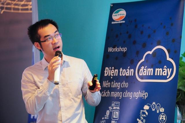 ông Nguyễn Tiến Dũng, Giám đốc Viettel IDC nói: Cloud giống như cái móng nhà cho CMCN 4.0
