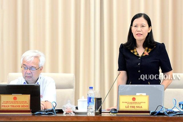 Chủ nhiệm UB Tư pháp Lê Thị Nga báo cáo giải trình, tiếp thu, chỉnh lý dự thảo luật