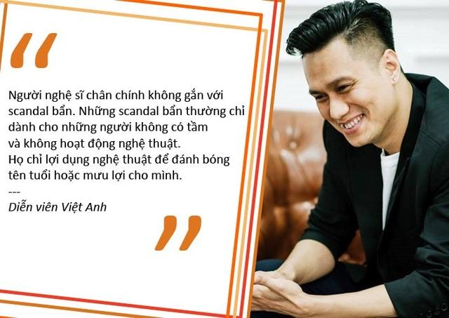 """Việt Anh: """"Scandal bẩn chỉ dành cho những người lợi dụng nghệ thuật"""""""
