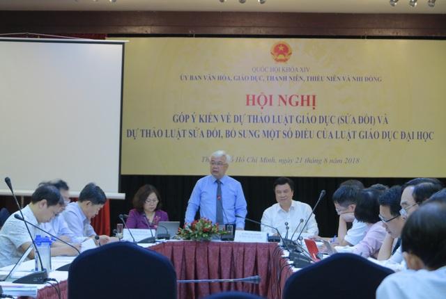 Hội nghị góp ý kiến Dự thảo Luật Giáo dục sửa đổi và Dự thảo Luật sửa đổi, bổ sung một số điều của Luật Giáo dục Đại học do Ủy ban Văn hóa, Giáo dục, Thanh niên, Thiếu niên và Nhi đồng của Quốc hội tổ chức tại TPHCM ngày 21/8.