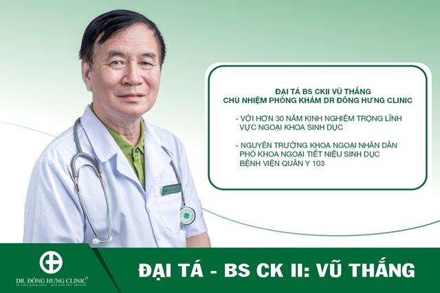 Đại tá, Bác sĩ CKII Vũ Thắng, chủ nhiệm Phòng khám chuyên khoa ngoại Tiết niệu Dr Đông Hưng