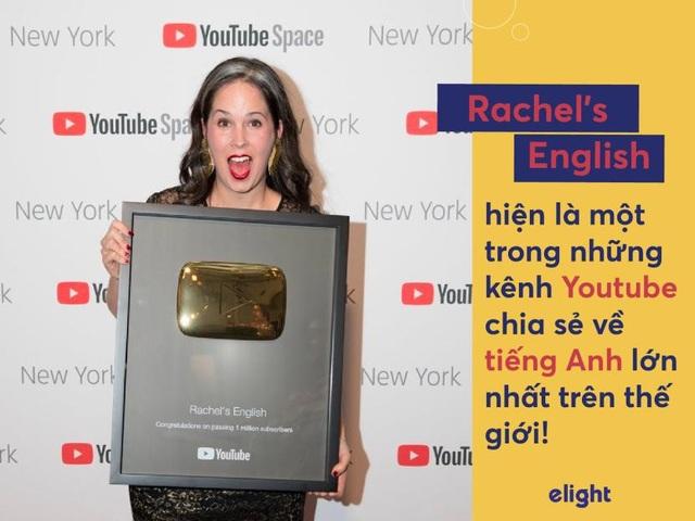"""Học tiếng Anh: Cách phát âm chuẩn như người bản ngữ của """"cô giáo youtube"""" Rachel - 1"""