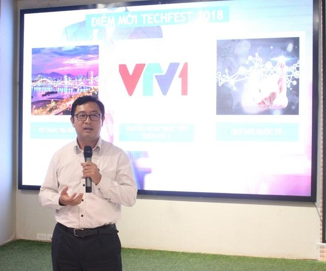 """Ông Phạm Hồng Quất, Cục trưởng Cục Phát triển thị trường và doanh nghiệp KH&CN thông tin về Techfest Vietnam 2018 """"Connect to the world""""."""
