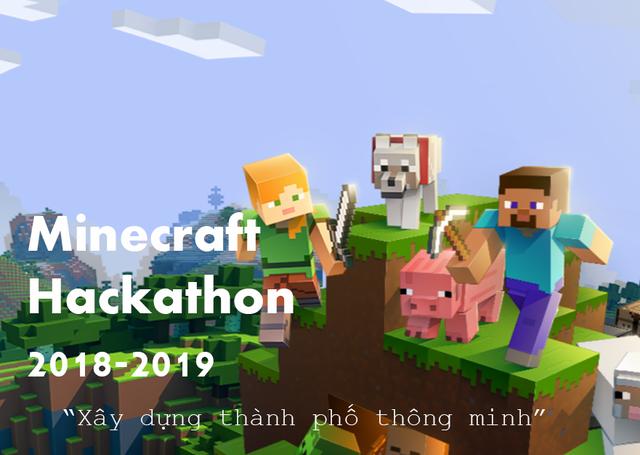 Các em nhỏ từ 8 tuổi đã được trao cơ hội xây dựng thành phố thông minh thông qua cuộc thi Minecraft Hackathon.