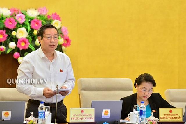 Phó Chủ tịch Quốc hội Phùng Quốc Hiển đề nghị chỉ sửa những gì thực sự vướng mắc đã được đánh giá tác động, đảm bảo đủ chín.