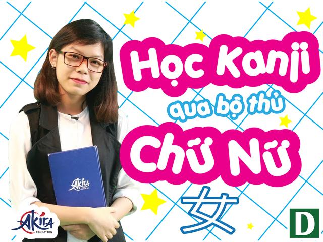 Học tiếng Nhật: Học Kanji qua bộ thủ chữ Nữ - 1
