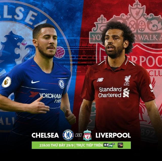 Trận đại chiến Chelsea - Liverpool sẽ được phát sóng độc quyền trên K+PM vào lúc 23h30 ngày 29/9