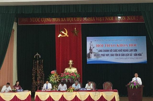 """Hội thảo khoa học: """"Lang Chánh với cuộc Khởi nghĩa Lam Sơn và phát huy, bảo tồn di sản lịch sử - văn hóa""""."""
