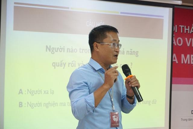 Ông Nguyễn Huy Tùng, Trưởng phòng Đào tạo, Giảng viên- Trung tâm Phòng chống Tai nạn Thương tích Trẻ em.