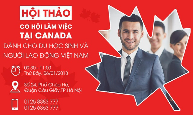 Cơ hội làm việc tại Canada dành cho du học sinh và người lao động Việt Nam - 10