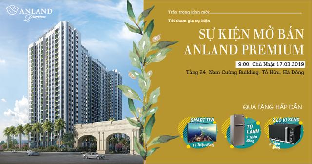 Mở bán dự án Anland Premium với chính sách bán hàng và phần quà hấp dẫn - 1