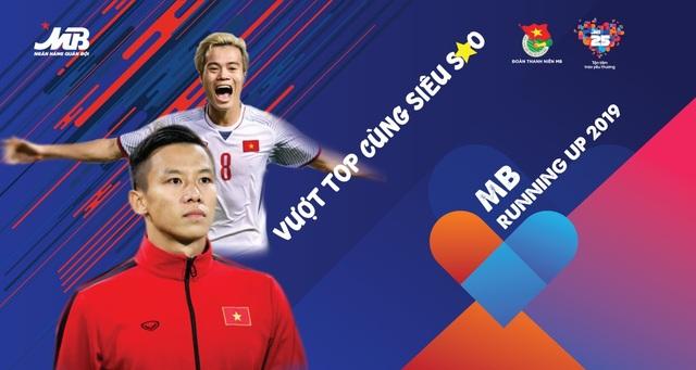 """Quế Ngọc Hải  và Văn Toàn là đại sứ cho giải chạy """"MB Running Up 2019 - Vượt Top cùng siêu sao"""" - 1"""