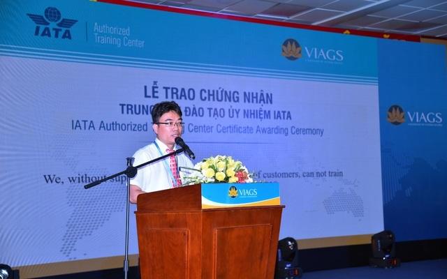 VIAGS Vinh dự trở thành trung tâm đào tạo ủy nhiệm IATA - 2