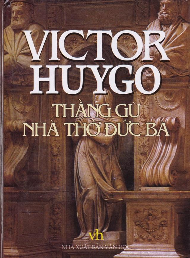 Nhà thờ Đức Bà Paris qua lời văn của đại văn hào Victor Hugo - 3