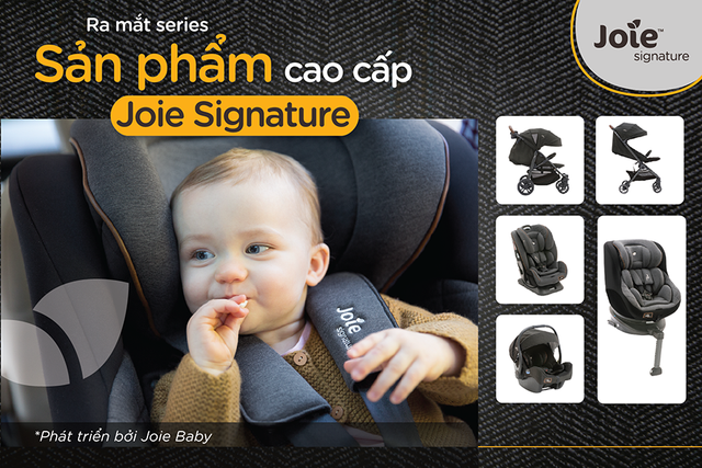 Joie Baby ra mắt series sản phẩm mới – Joie Signature - 1