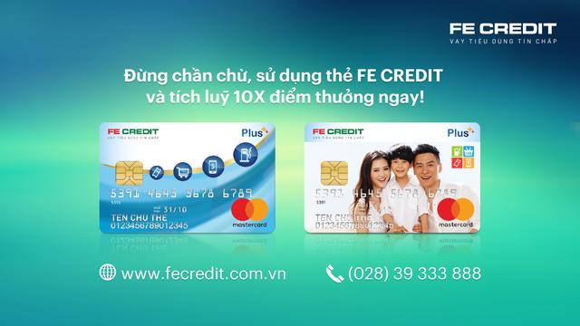 """""""Có ơi là có quà"""": x10 điểm thưởng khi chi tiêu với thẻ FE CREDIT - 2"""