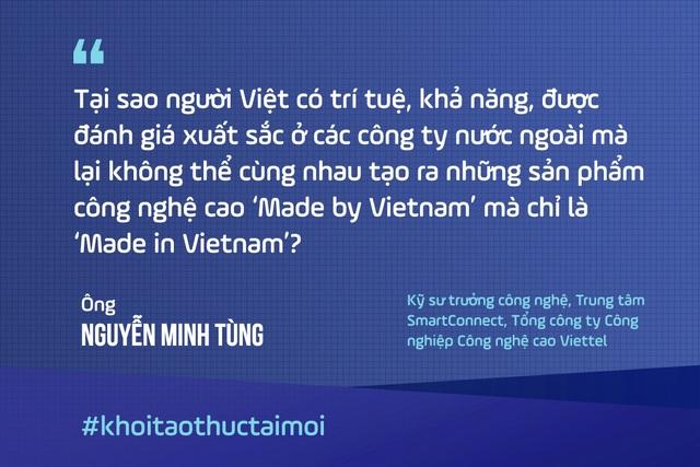 """Khát vọng công nghệ cao """"Made by Vietnam"""" của những người bỏ việc tập đoàn lớn nước ngoài đầu quân cho Viettel - 1"""