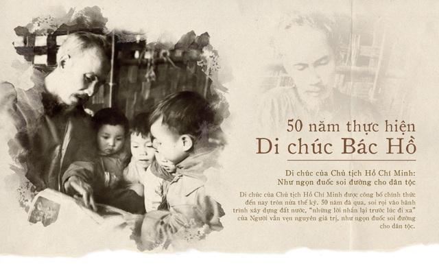 50 năm thực hiện Di chúc của Bác – Những giá trị mang tính tư tưởng thời đại - 1