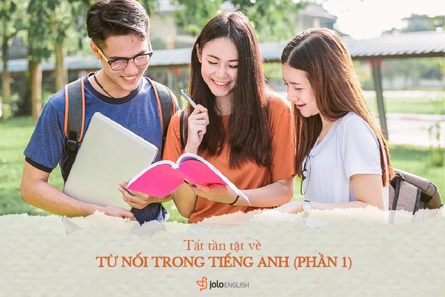 Học tiếng Anh mỗi ngày: Các từ nối thông dụng trong tiếng Anh - 1