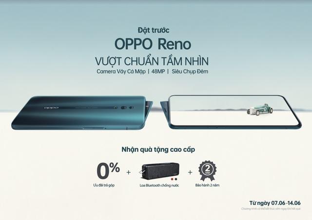 Nhiều ưu đãi dành cho chương trình đặt trước Oppo Reno phiên bản chuẩn - 1