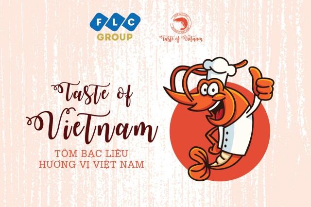 Taste of Vietnam: Tìm kiếm đầu bếp tài năng đưa tôm Bạc Liêu tỏa sáng trên bàn tiệc - 1