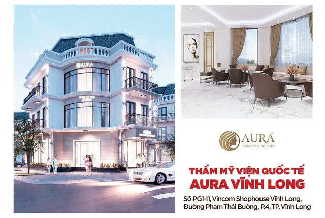 Thẩm mỹ viện AURA khai trương cơ sở thứ 7 tại Thành phố Vĩnh Long - 1