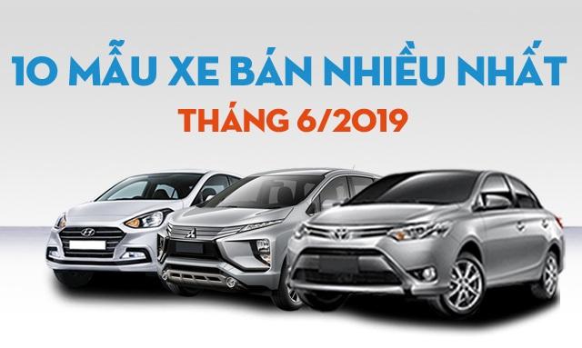 Thương hiệu nào bán nhiều xe nhất Việt Nam tháng 6/2019? - 3