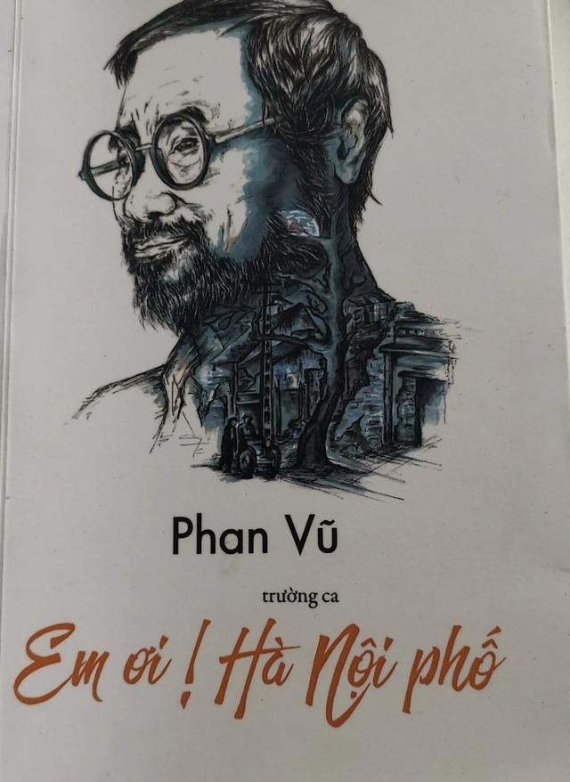 Nhà thơ Phan Vũ - Nhà thơ không tuổi, rồi cũng trở về nơi cát bụi - 2