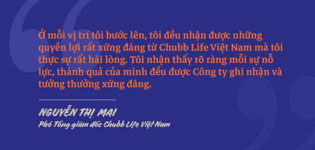 Phó Tổng giám đốc Chubb Life Việt Nam Nguyễn Thị Mai: Chặng đường từ một người tư vấn bảo hiểm tới vị trí Phó Tổng Giám đốc - 3