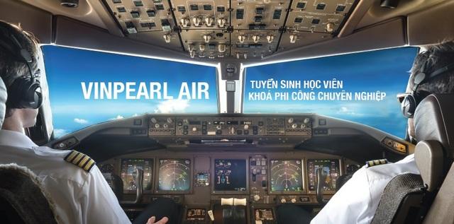 Vinpearl Air thông báo tuyển sinh phi công và kỹ thuật bay khóa 1 - 1