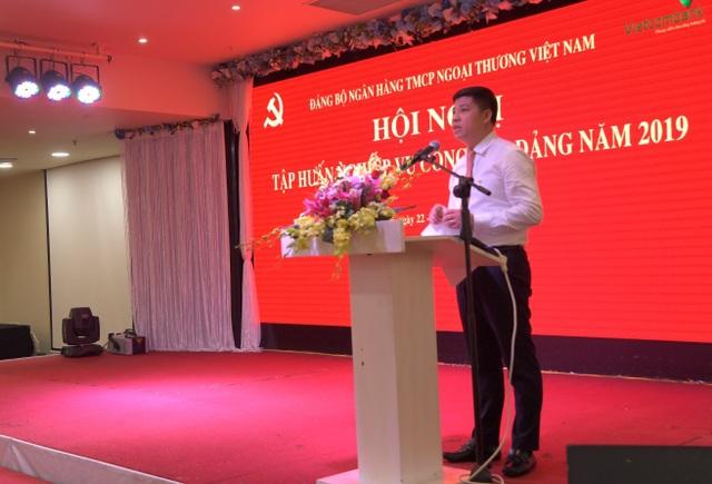 Vietcombank tổ chức hội nghị tập huấn nghiệp vụ công tác Đảng năm 2019 - 3