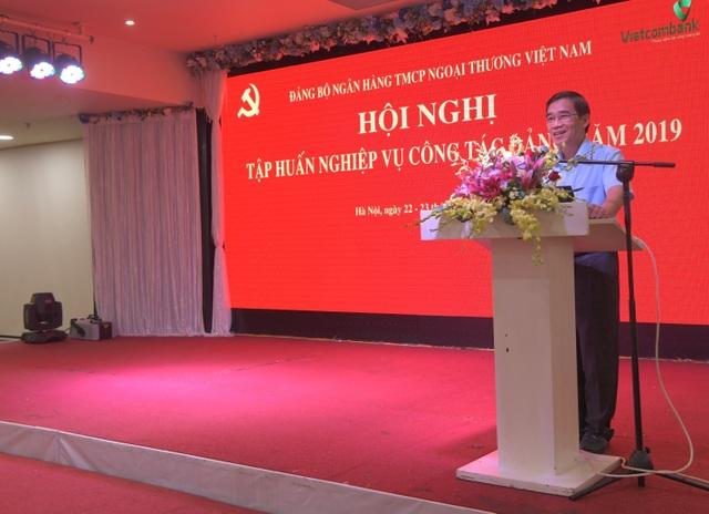 Vietcombank tổ chức hội nghị tập huấn nghiệp vụ công tác Đảng năm 2019 - 4