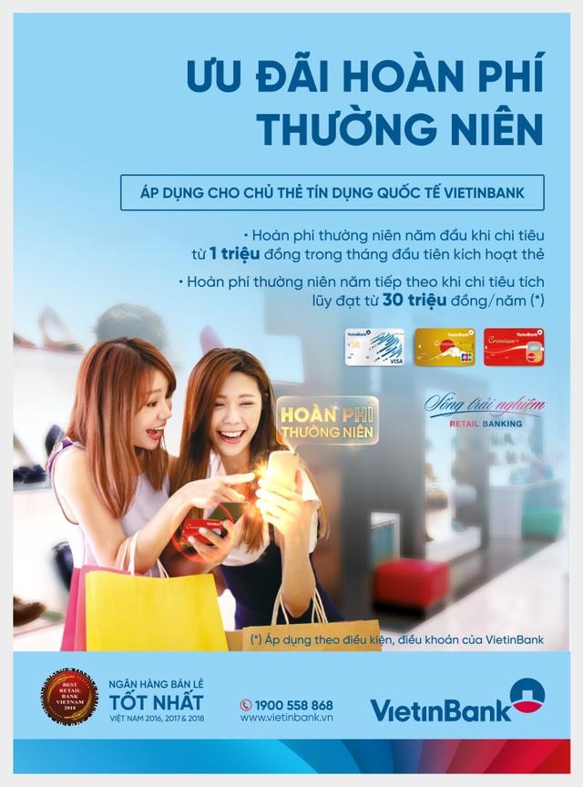 Ưu đãi hoàn phí thường niên cho chủ thẻ tín dụng quốc tế VietinBank - 1