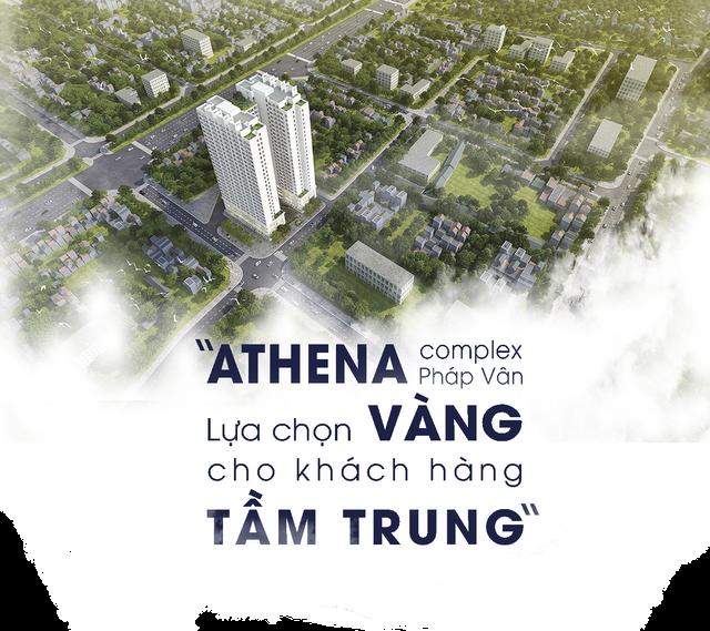 Chung cư Athena Complex Pháp Vân - Lựa chọn vàng cho khách hàng tầm trung - 1