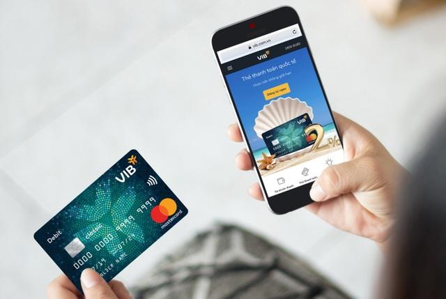 Hoàn tiền không giới hạn, an toàn mọi chi tiêu với thẻ thanh toán toàn cầu VIB - 1