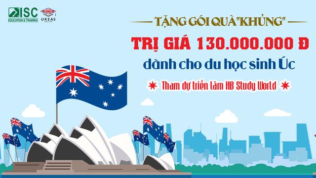 """Tặng gói quà """"khủng"""" 130 triệu đồng cho học sinh nộp hồ sơ du học Úc tại triển lãm Study World - 1"""
