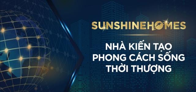 Chiêu mộ nhân sự cấp cao, Sunshine Homes từng bước hiện thực tham vọng đưa BĐS Việt vươn tầm quốc tế - 1