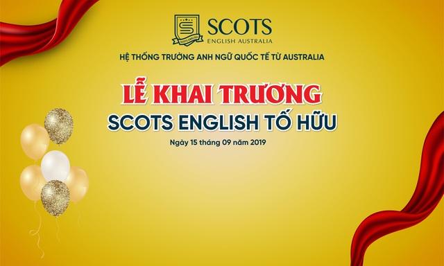 Chuẩn bị khai trương Scots English Tố Hữu Hà Đông, rất nhiều quà tặng hấp dẫn! - 1