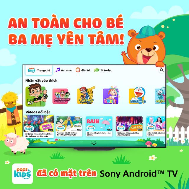 Ứng dụng cho bé POPS Kids đã chính thức có mặt trên Sony TV - 1