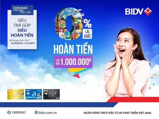 """""""Siêu trả góp, siêu hoàn tiền"""" cùng thẻ tín dụng BIDV - 1"""