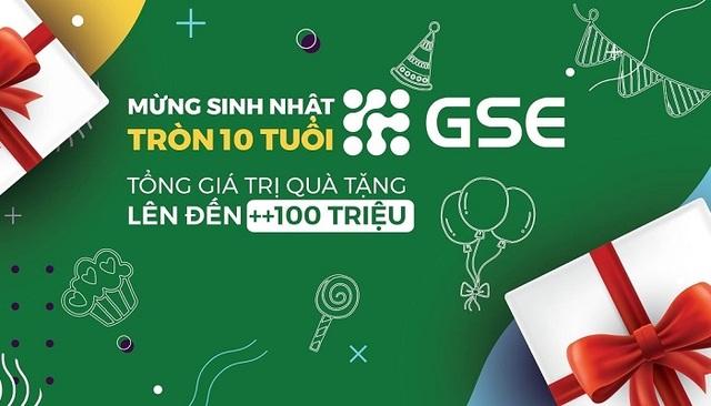 Gói quà tặng sinh nhật khủng từ GSE kỷ niệm 10 năm thành lập công ty - 1
