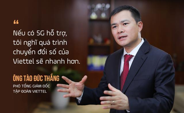 Phó Tổng Giám đốc Viettel: Song hành 5G cùng thế giới, chúng tôi không coi đó là khó khăn mà là thách thức! - 2