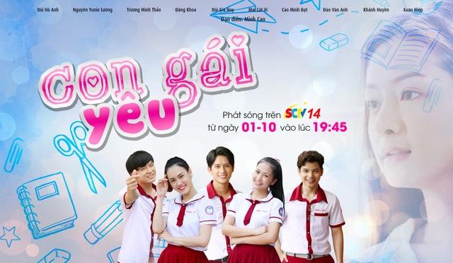"""Đón xem """"Con gái yêu"""" trên SCTV14 do SCTV sản xuất - 1"""