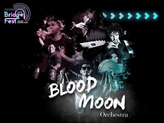 Blood Moon Orchestra – band nhạc đến từ Mỹ là một ẩn số của BridgeFest 2019