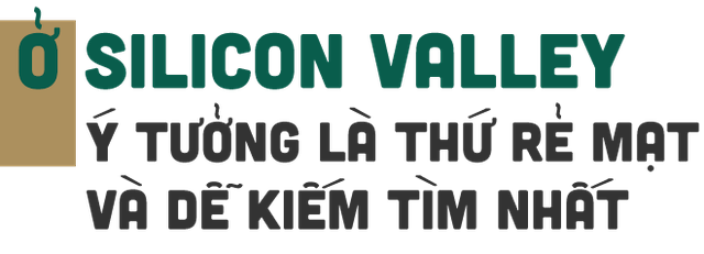 Founder Việt vang danh ở Silicon Valley: Nhân tài Đất Việt là bệ phóng cho người trẻ khởi nghiệp - 4