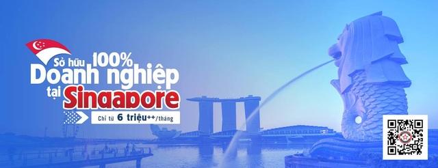 Bệ phóng Singapore cho doanh nghiệp Việt - 3