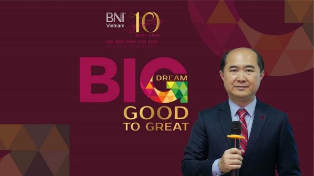 Công bố Hội ngộ đỉnh cao 2020 và kỷ niệm 10 năm thành lập BNI Việt Nam - 1