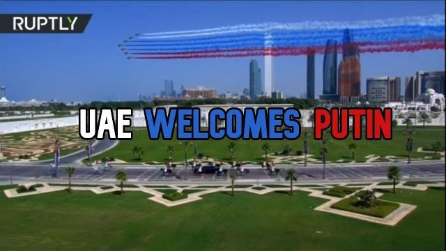 Ông Putin được chào đón hoành tráng chưa từng có tại UAE - 4