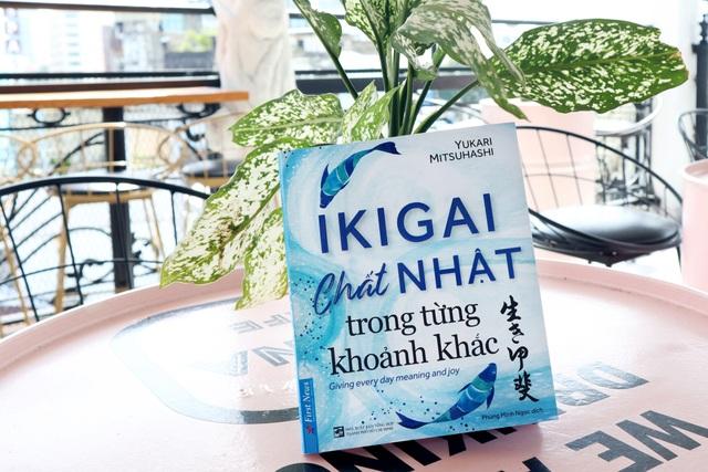 Ikigai - Bí quyết giúp người Nhật đi tìm hạnh phúc trong từng khoảnh khắc - 1